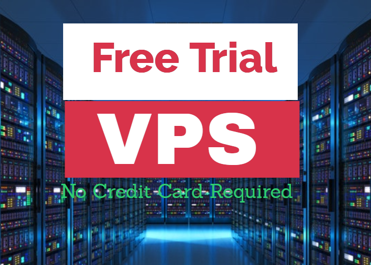 Free Trial VPS Linux and windows